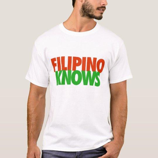 Filipino Knows! T-Shirt
