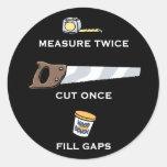 Fill Gaps Round Sticker
