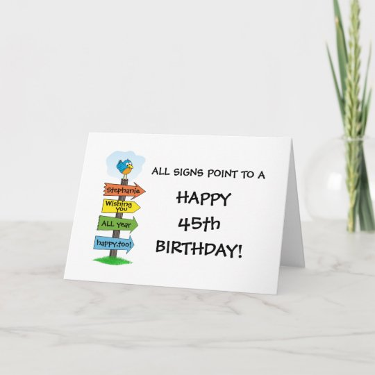 Fill-In The Signs Fun 45th Birthday Card