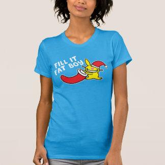 Fill It Fat Boy T Shirts