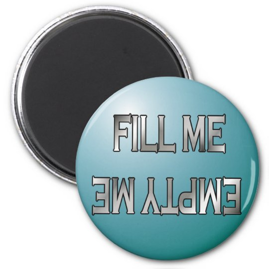 Fill me-Empty me dishwasher magnet