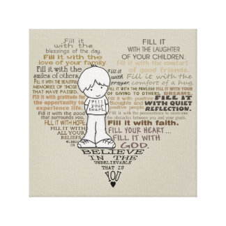 Fill Your Heart-Tan Stretched Canvas Prints