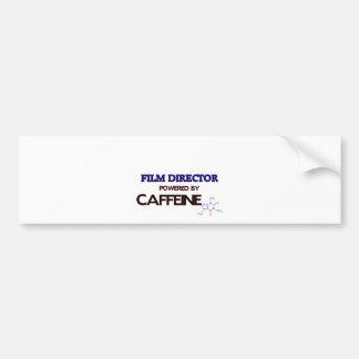 Film Director Powered by caffeine Bumper Stickers