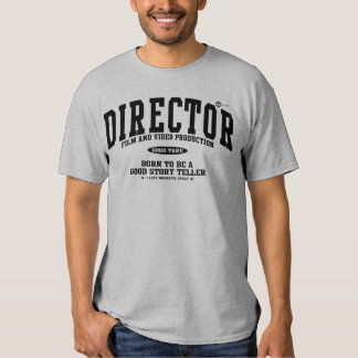 Film Director T Shirt