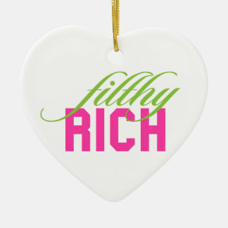 Filthy Rich Christmas Ornament