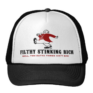 Filthy Stinking Rich Cap