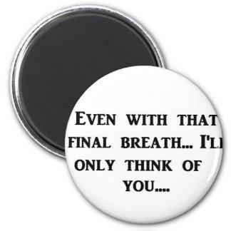 Final Breath 6 Cm Round Magnet