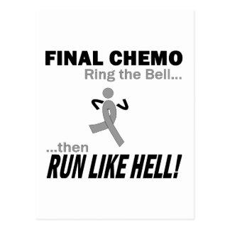 Final Chemo Run Like Hell - Brain Cancer Postcard