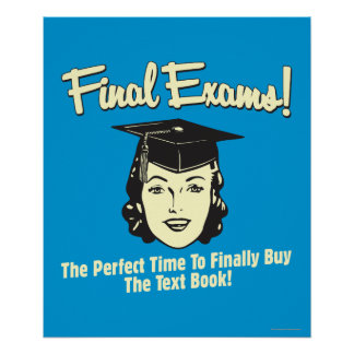 Final Exams: Finally Buy the Text Book Poster