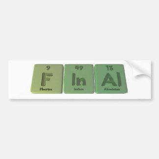 Final-F-In-Al-Fluorine-Indium-Aluminium png Bumper Stickers