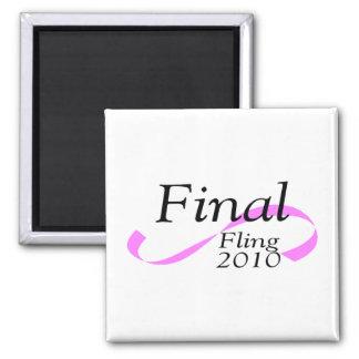 Final Fling 2010 Square Magnet