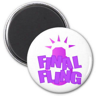 Final Fling 6 Cm Round Magnet