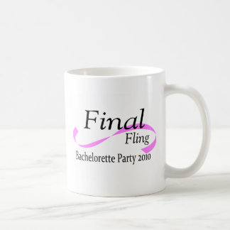 Final Fling Bachelorette Party 2010 Coffee Mug