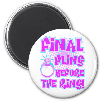 Final Fling Before The Ring 6 Cm Round Magnet