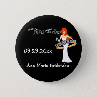 Final Fling Before The Ring Ginger Bride 6 Cm Round Badge