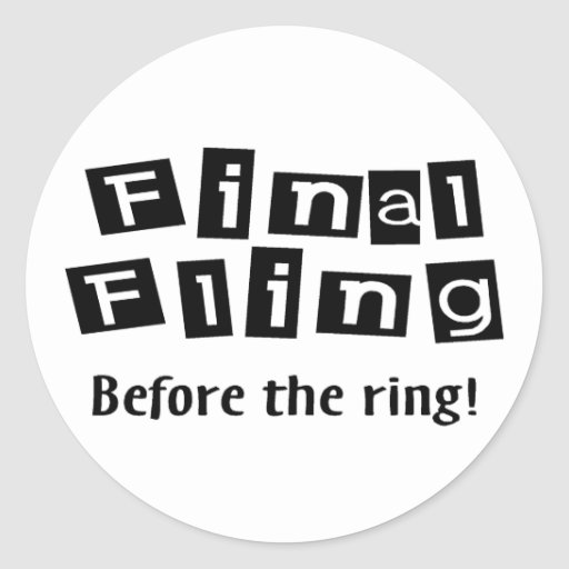 Final Fling Before The Ring Sticker