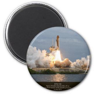 Final Space Shuttle launch STS-135 Atlantis 6 Cm Round Magnet