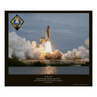 Final Space Shuttle launch STS-135 Atlantis Poster