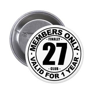 Finally 27 club 6 cm round badge