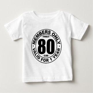 Finally 80 club baby T-Shirt