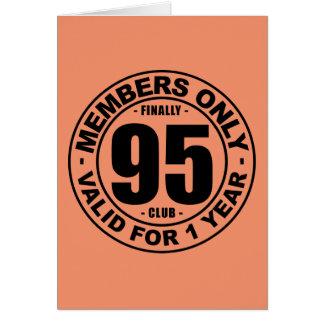 Finally 95 club greeting card