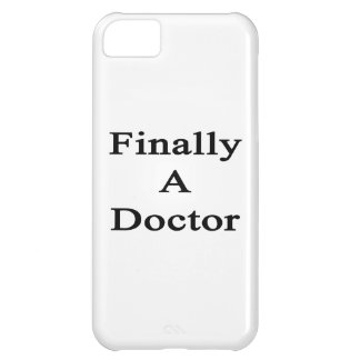 Finally A Doctor iPhone 5C Cases