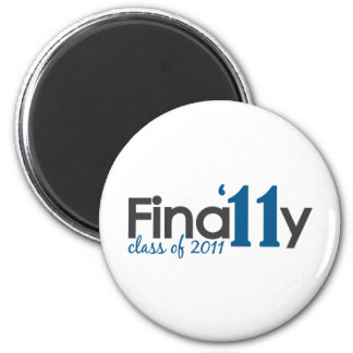 Finally Class of 2011 6 Cm Round Magnet