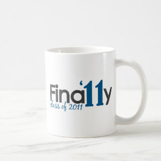 Finally Class of 2011 Coffee Mug