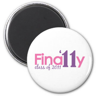 Finally Class of 2011 (Pink) 6 Cm Round Magnet