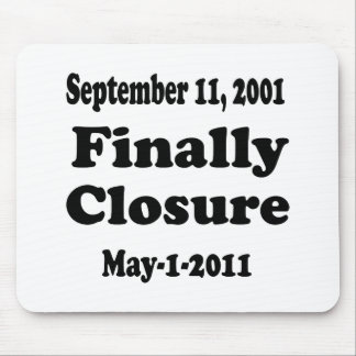 Finally Closure Sept 11 Mouse Pad