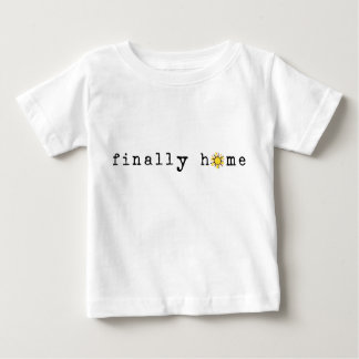 Finally Home: Sunshine Baby T-Shirt