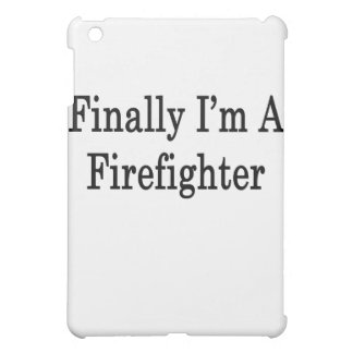Finally I'm A Firefighter iPad Mini Cases