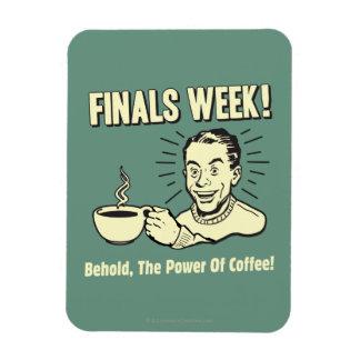 Finals Week: Behold Power Coffee Rectangular Photo Magnet