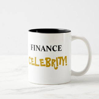 Finance Celebrity! Add Your Name Two-Tone Mug