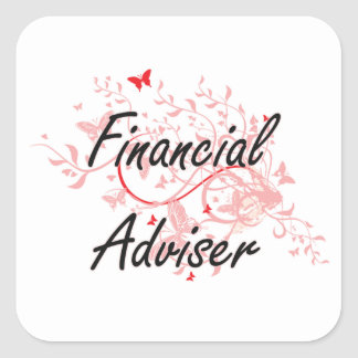 Financial Adviser Artistic Job Design with Butterf Square Sticker