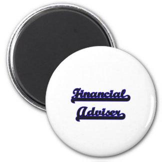Financial Adviser Classic Job Design 6 Cm Round Magnet