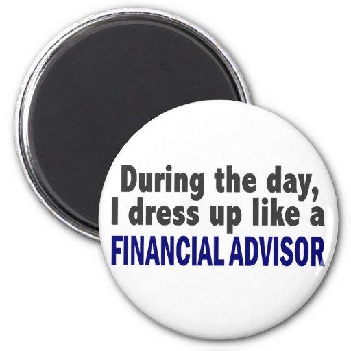 Financial Advisor During The Day Fridge Magnets