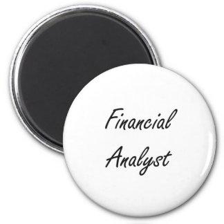 Financial Analyst Artistic Job Design 2 Inch Round Magnet