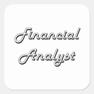 Financial Analyst Classic Job Design Square Sticker
