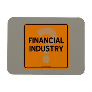 FINANCIAL INDUSTRY? RECTANGULAR PHOTO MAGNET