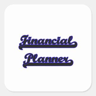 Financial Planner Classic Job Design Square Sticker