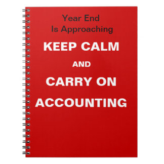 Financial Year End Accounting Quote - Keep Calm Spiral Notebook