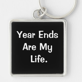 Financial Year End Motivational Accounting Quote Key Ring