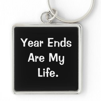 Financial Year End Motivational Accounting Quote keychain