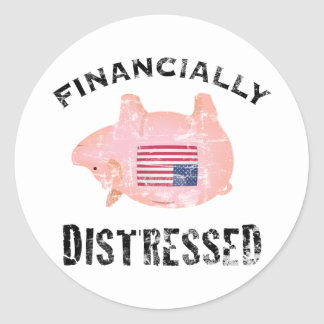 Financially Distressed Round Sticker