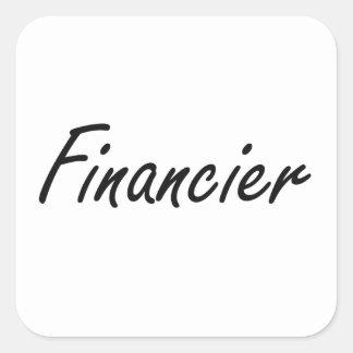 Financier Artistic Job Design Square Sticker
