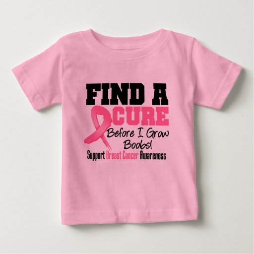 Find a Cure Before I Grow Boobs BREAST CANCER Tee Shirt