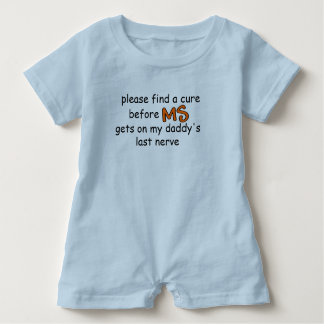 Find A Cure Before MS Gets On Daddy's Last Nerve Baby Bodysuit