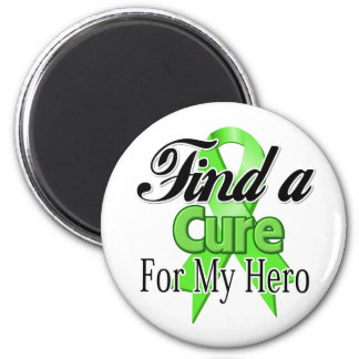 Find a Cure For My Hero - Lymphoma Fridge Magnet