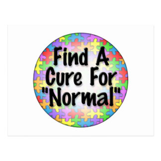 Find A Cure For Normal Postcard